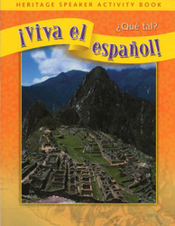 ¡Viva el español!: ¿Qué tal?, Heritage Speaker Activity Book