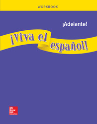 ¡Viva el español!: ¡Adelante!, Workbook