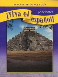 ¡Viva el español!: ¡Adelante!, Teacher Resource Book