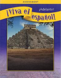 ¡Viva el español!: ¡Adelante!, Assessment Book and CDs