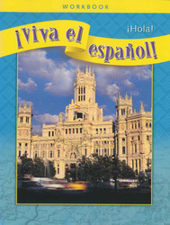 ¡Viva el español!: ¡Hola!, Workbook Classroom Package