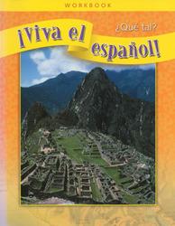 ¡Viva el español!: ¿Qué tal?, Workbook Classroom Package