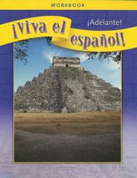 ¡Viva el español!: ¡Adelante!, Workbook Classroom Package