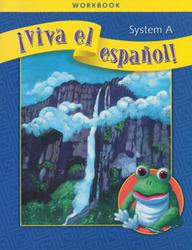 ¡Viva el español!, System A Package of 25 Workbooks