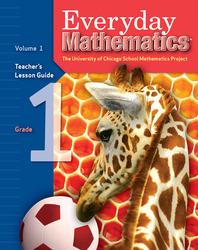 Everyday Mathematics, Grade 1, Teacher's Lesson Guide Volume 1