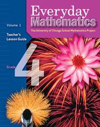 Everyday Mathematics, Grade 4, Teacher's Lesson Guide Volume 1