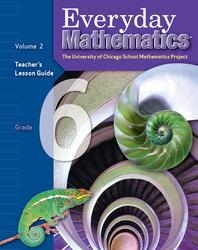 Everyday Mathematics, Grade 6, Teacher's Lesson Guide Volume 2