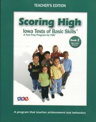 Scoring High ITBS, Teacher Edition, Grade 2