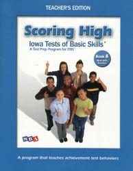 Scoring High ITBS, Teacher Edition, Grade 8