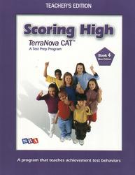 Scoring High Terra Nova CAT, Teacher Edition, Grade 4