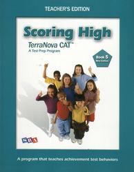 Scoring High Terra Nova CAT, Teacher Edition, Grade 5