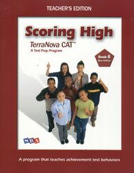 Scoring High Terra Nova CAT, Teacher Edition, Grade 6