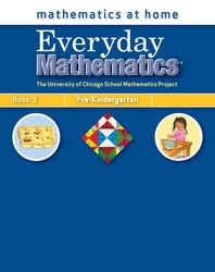 Everyday Mathematics, Grade Pre-K, Mathematics at Home® Book 1