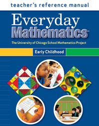 Everyday Mathematics, Grades PK-K, Teacher's Reference Manual (Early Childhood)