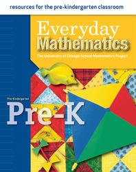 Everyday Mathematics, Grade Pre-K, Resources for the Pre-Kindergarten Classroom