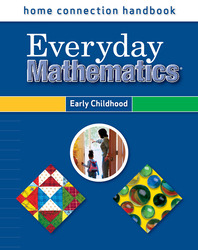 Everyday Mathematics, Grades PK-K, Home Connection Handbook (Early Childhood)