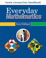 Everyday Mathematics, Grades PK-K, Home Connection Handbook (Early Childhood)
