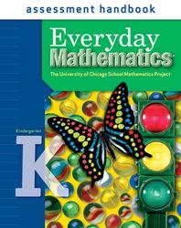 Everyday Mathematics, Grade K, Assessment Handbook
