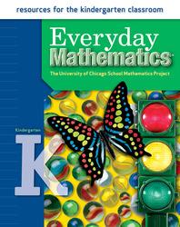 Everyday Mathematics, Grade K, Resources for the Kindergarten Classroom