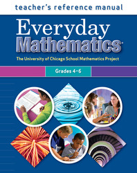 Everyday Mathematics, Grades 4-6, Teacher's Reference Manual
