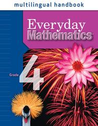 Everyday Mathematics, Grade 4, Multilingual Handbook
