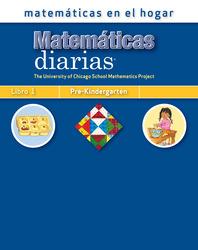 Everyday Mathematics, Grade Pre-K, Mathematics at Home® Book 1/Matemáticas en el hogar, Libro 1