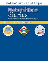 Everyday Mathematics, Grade Pre-K, Mathematics at Home® Book 2/Matemáticas en el hogar, Libro 2
