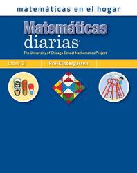 Everyday Mathematics, Grade Pre-K, Mathematics at Home® Book 3/Matemáticas en el hogar, Libro 3