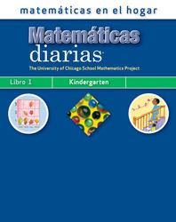 Everyday Mathematics, Grade K, Mathematics at Home Book 1/Matemáticas en el hogar, Libro 1