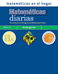 Everyday Mathematics, Grade K, Mathematics at Home Book 3/Matemáticas en el hogar, Libro 3
