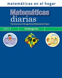 Everyday Mathematics, Grade K, Mathematics at Home Book 4/Matemáticas en el hogar, Libro 4