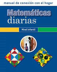 Everyday Mathematics, Grades Pre-K-K, Early Childhood Home Connection Handbook/Nivel infantil manual de conexión con el hogar