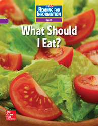 Reading for Information, Approaching Student Reader, Health - What Should I Eat?, Grade 2