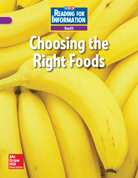 Reading for Information, On Level Student Reader, Health - Choosing the Right Foods, Grade 2