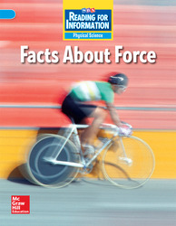Reading for Information, Above Student Reader, Physical - Facts About Force, Grade 2