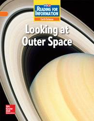 Reading for Information, On Level Student Reader, Earth - Looking at Outer Space, Grade 3