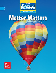 Reading for Information, On Level Student Reader, Physical - Matter Matters, Grade 3