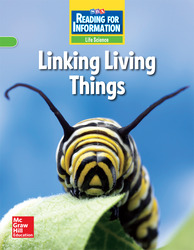 Reading for Information, Approaching Student Reader, Life - Linking Living Things, Grade 4