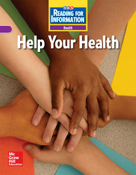 Reading for Information, Approaching Student Reader, Health - Help Your Health, Grade 4