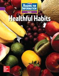 Reading for Information, On Level Student Reader, Health - Healthful Habits, Grade 4