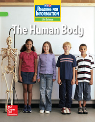 Reading for Information, On Level Student Reader, Life - The Human Body, Grade 5