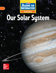 Reading for Information, On Level Student Reader, Earth - Our Solar System, Grade 5
