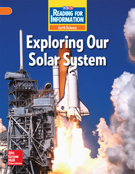 Reading for Information, Above Student Reader, Earth - Exploring Our Solar System, Grade 5