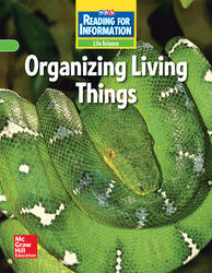 Reading for Information, Approaching Student Reader, Life - Organizing Living Things, Grade 6