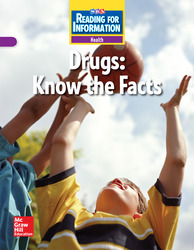 Reading for Information, Approaching Student Reader, Health - Drugs: Know the Facts, Grade 6