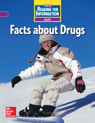 Reading for Information, On Level Student Reader, Health - Facts About Drugs, Grade 6