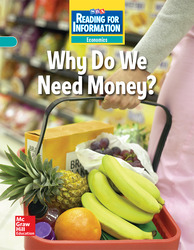 Reading for Information, Approaching Student Reader, Economics - Why Do We Need Money?, Grade 2