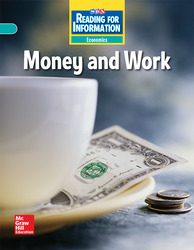 Reading for Information, On Level Student Reader, Economics - Money and Work, Grade 2