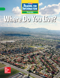 Reading for Information, On Level Student Reader, Geography - Where Do You Live?, Grade 2
