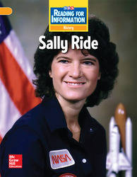 Reading for Information, Above Student Reader, History - Sally Ride, Grade 2